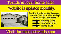 Home Sales Trends - Prescott, AZ 86304 P.O. Box 12347